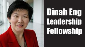 Dinah Eng Leadership Fellows Announced for 2014